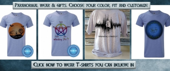 Click now to wear Paranormal tee-shirts you can believe in!